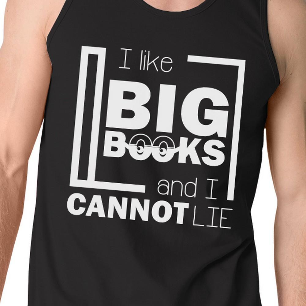 I Like Big Books Cannot Lie Mens Black Tank Top