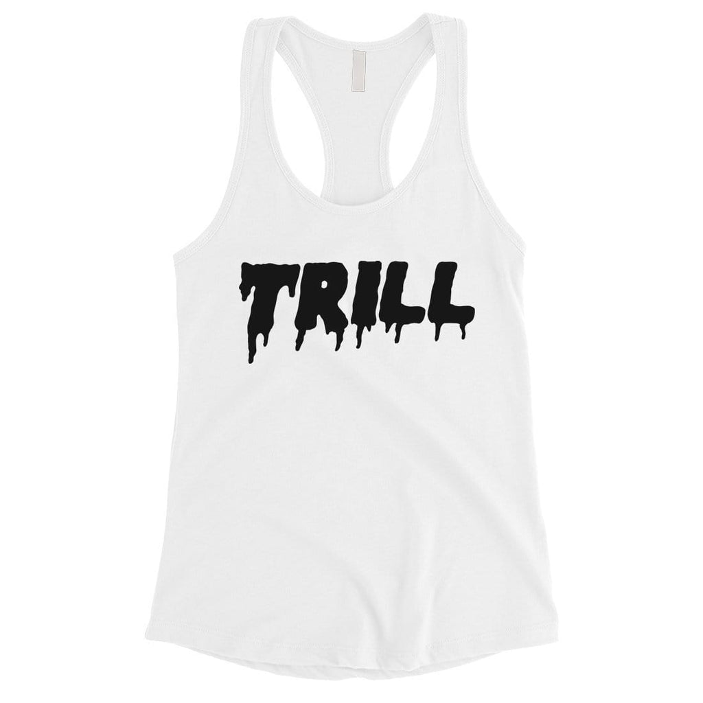 365 Printing Trill Womens Considerate Honorable Entertaining Workout Tank Top