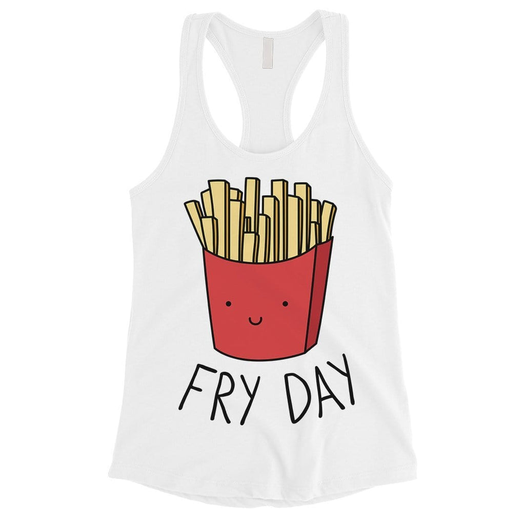 365 Printing Fry Day Womens Hilarious Salty Friendly Humor Tank Top