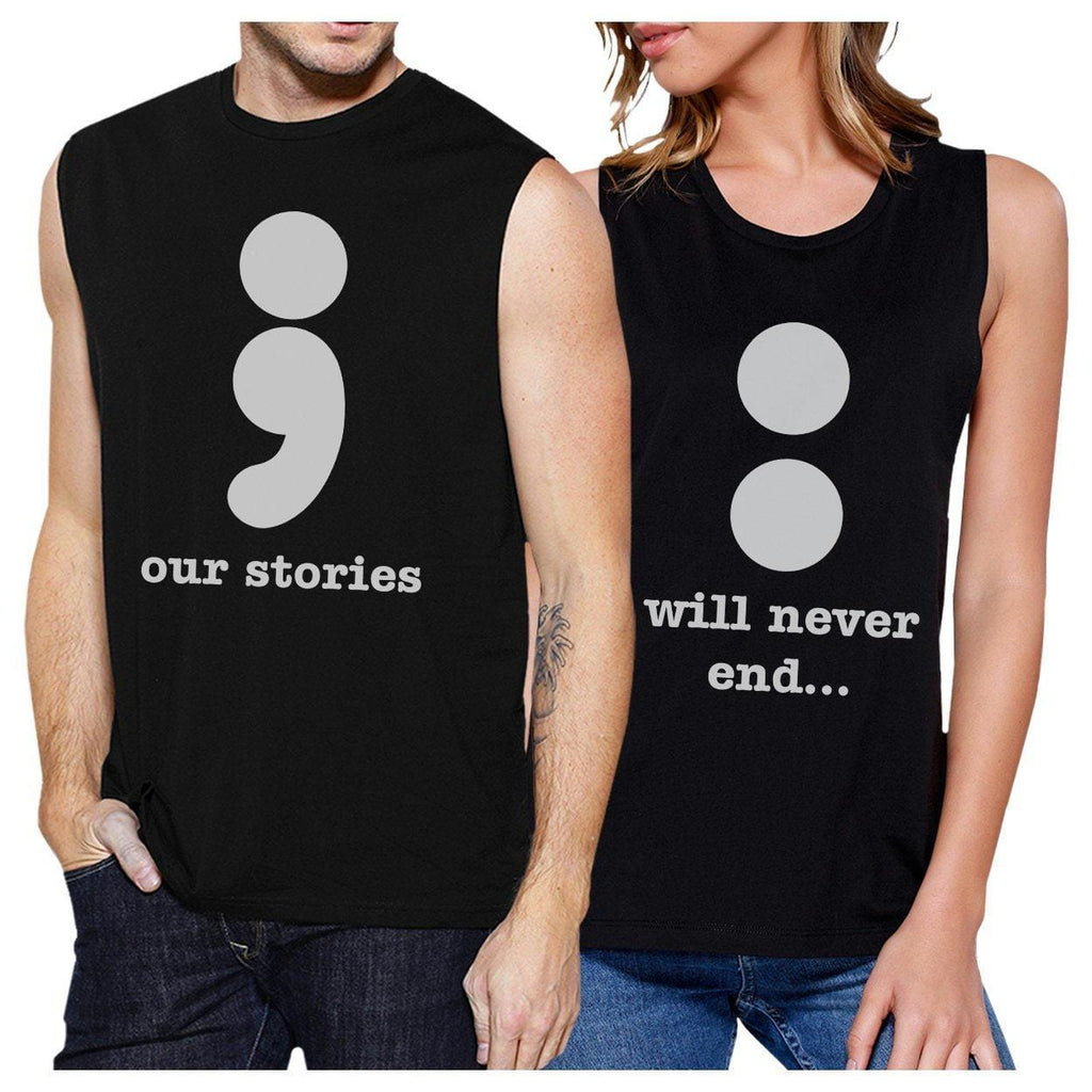 Our Stories Will Never End Matching Couple Black Muscle Top