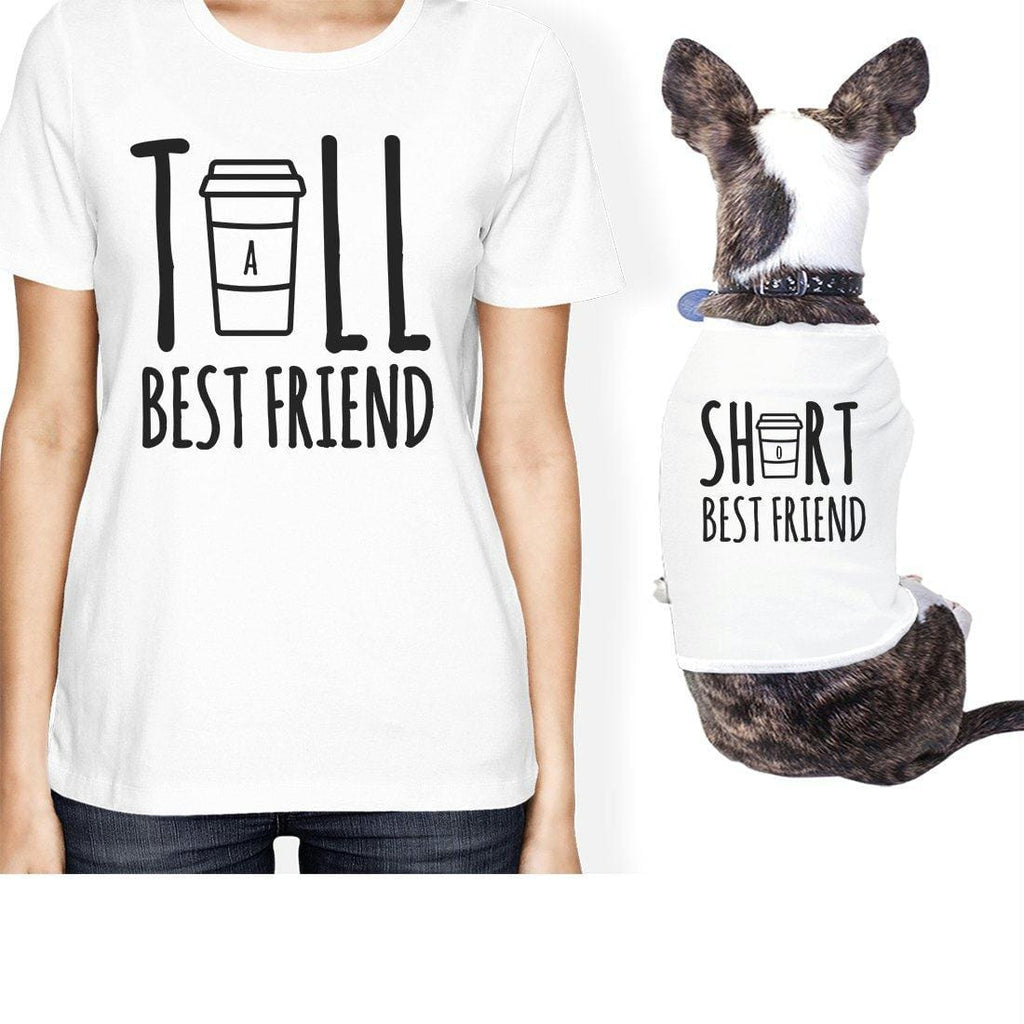 Tall Short Cup Small Pet Owner Matching Gift Outfits Womens Tshirts