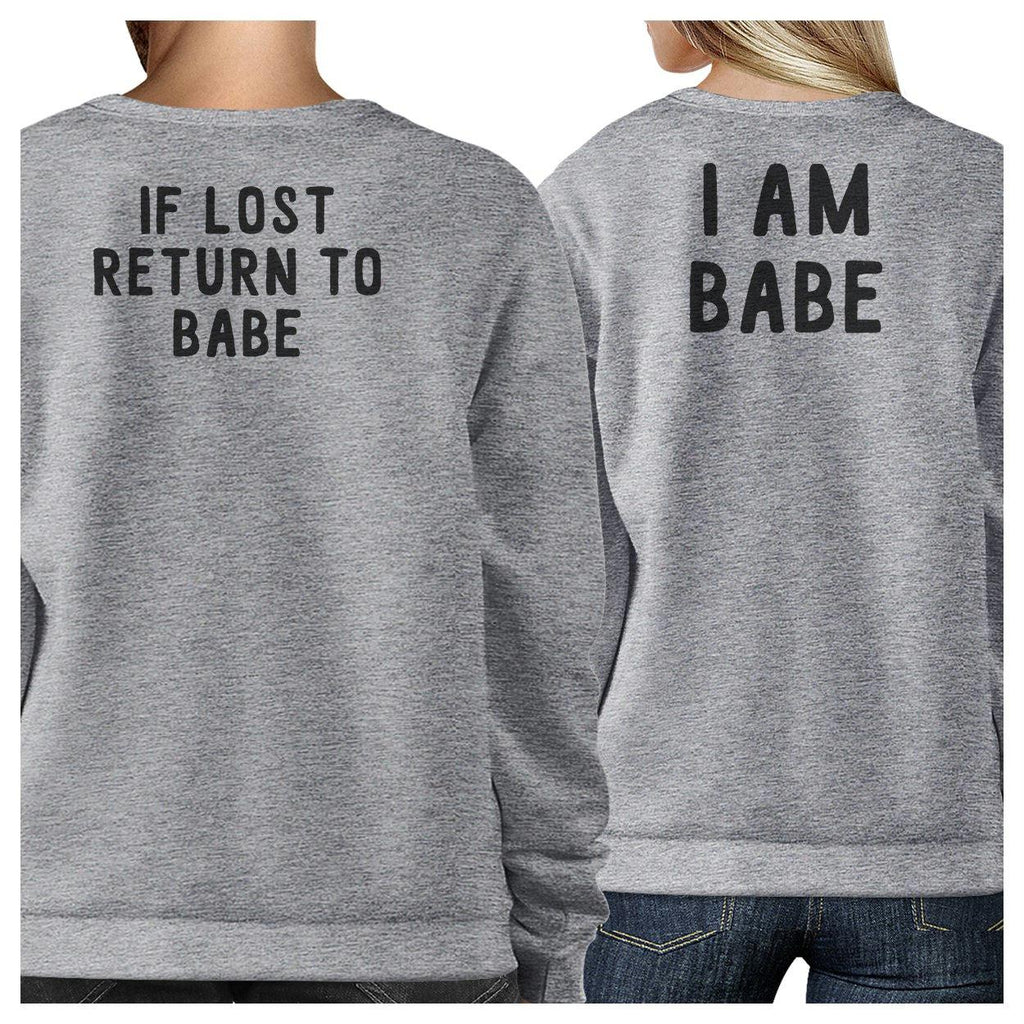 If Lost Return To Babe And I Am Babe Matching Couple Grey Sweatshirts