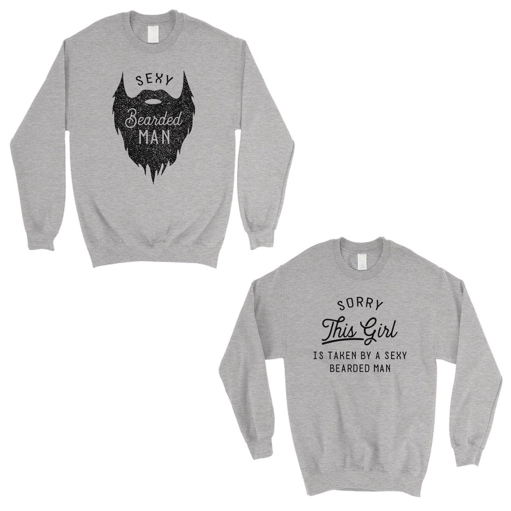 Taken By Sexy Bearded Man Matching Sweatshirt Pullover Couples Gift