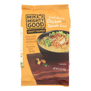 Mike's Mighty Good Fried Garlic Chicken Ramen Soup - Case Of 7 - 2.2 Oz