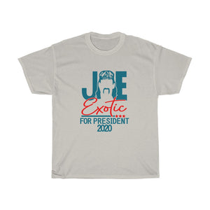 1Stop Festy Supply Shop  Joe Exotic For President Tiger King Unisex T- Shirt
