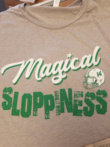 MAGICAL SLOPPINESS (A Dan Orlovsky Original)