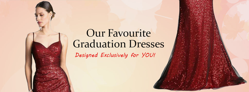Our Favourite Graduation Dresses - Designed Exclusively for YOU!