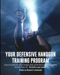 Defensive Shooting Memberships, Books, and DVD's