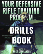 Drills Book - Your Defensive Rifle Training Program