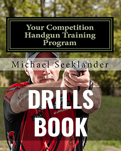 Drills Book - Your Competition Handgun Training Program