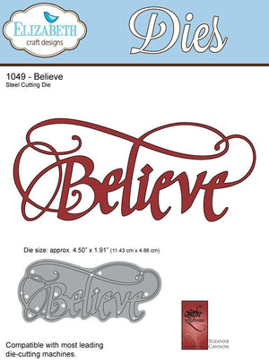A Way With Words, Believe - Die - ElizabethCraftDesigns.com