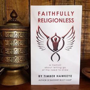 Fathfully Religionless by Timber Hawkeye