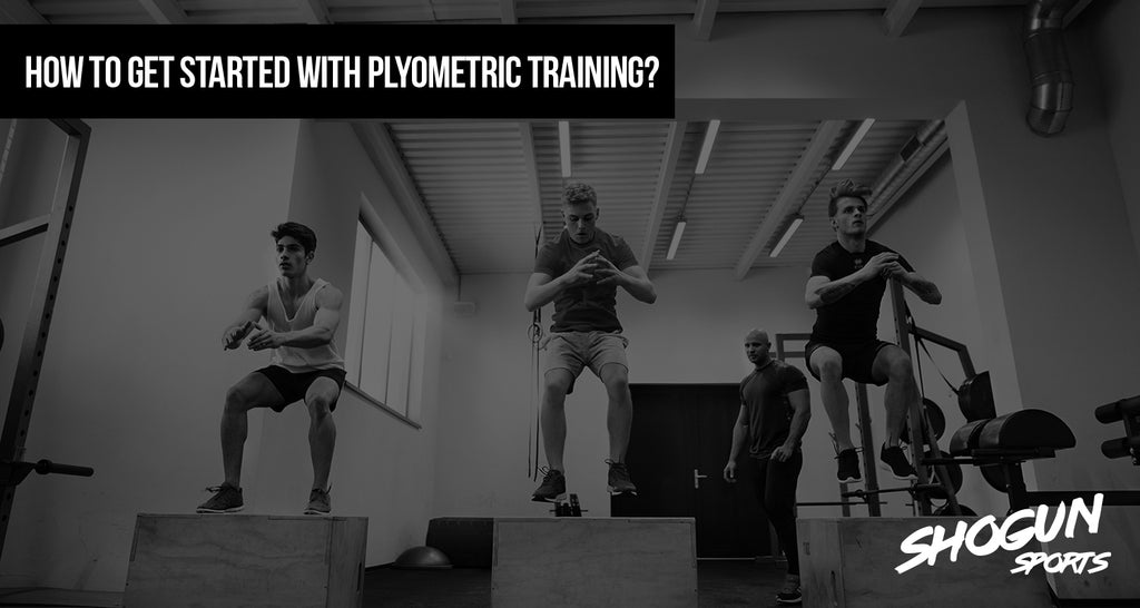 How to get started with Plyometric Training?