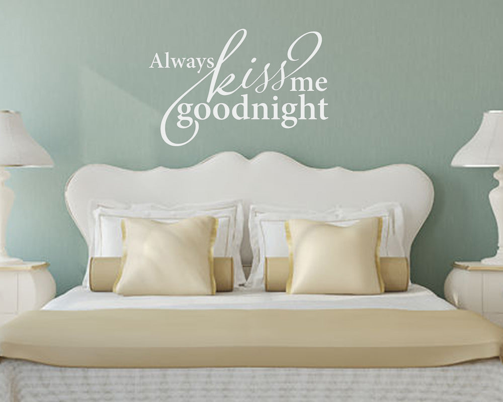 Always Kiss Me Goodnight Wall Decal ...
