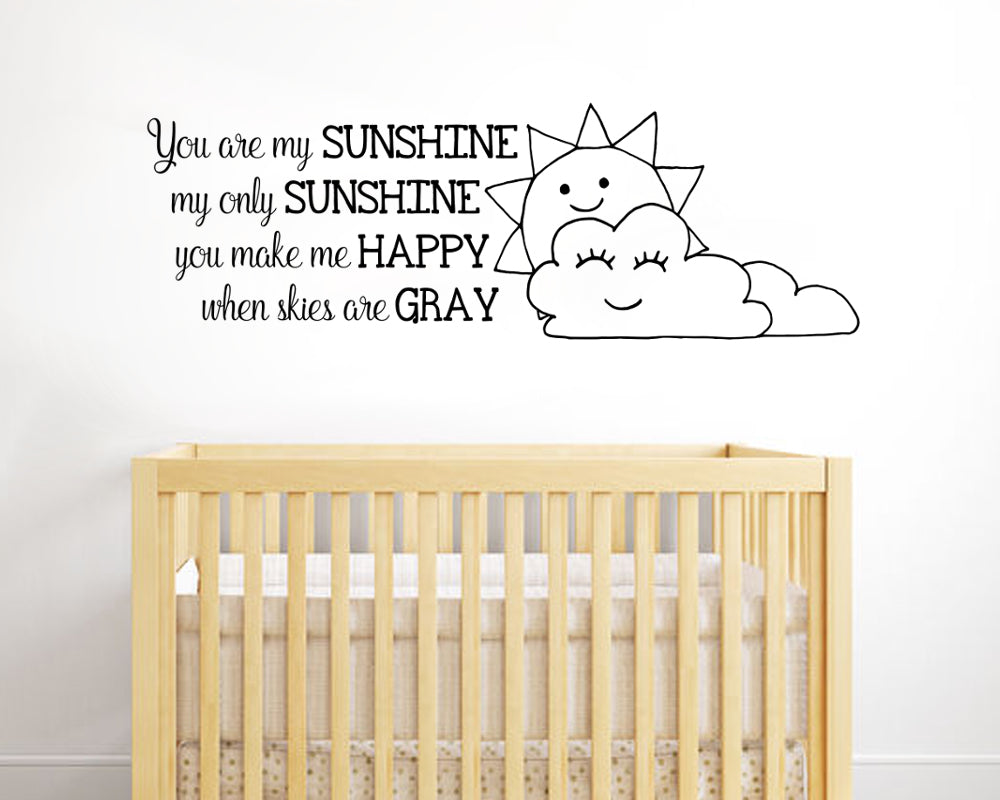 You Are My Sunshine My Only Sunshine Wall Decal ...