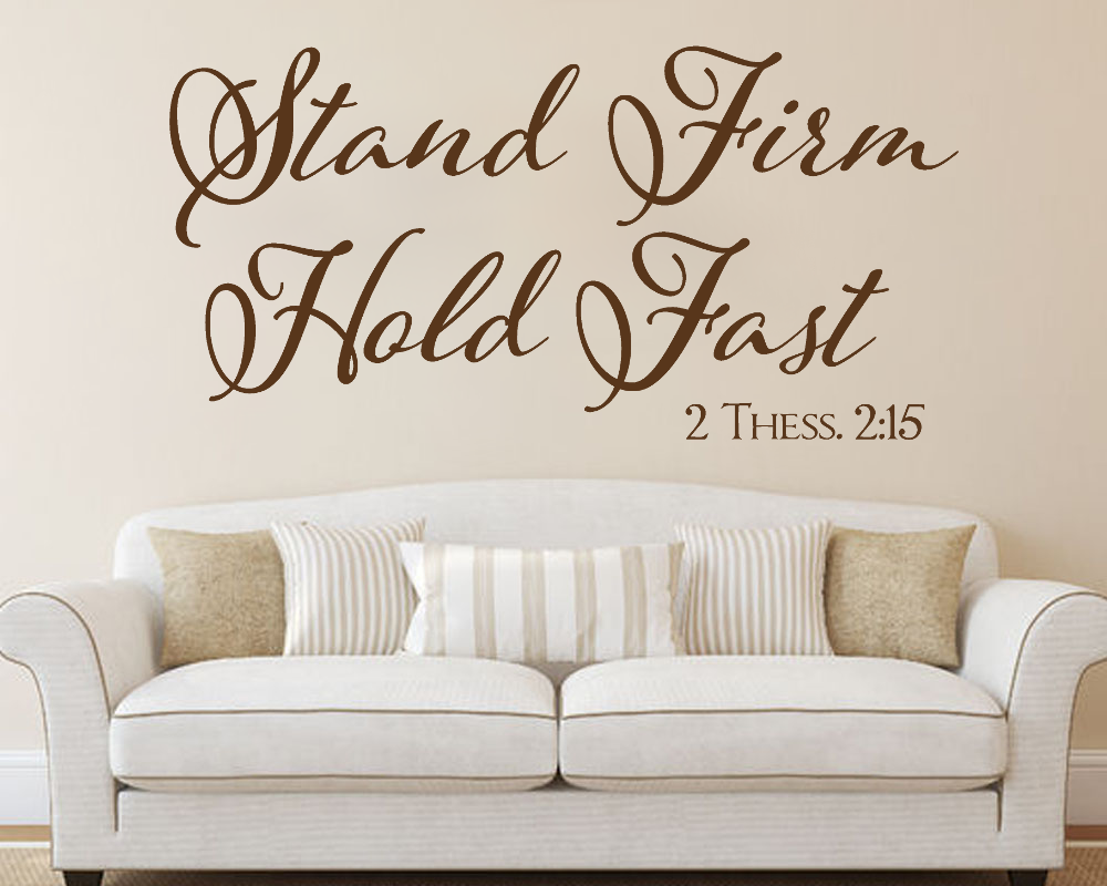 Stand Firm Hold Fast Bible Verse Wall Decal ...