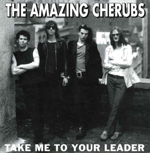 The Amazing Cherubs - Take Me to Your Leader b/w The Lazy Pony - Monoroid