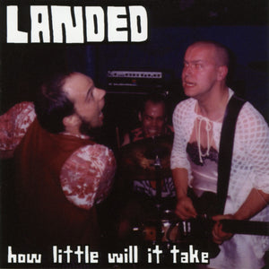 Landed - How Little Will it Take CD - Monoroid