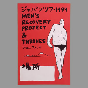 Men's Recovery Project / Thrones '99 Japan Tour Poster - Monoroid