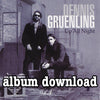 Dennis Gruenling - Up All Night - music download