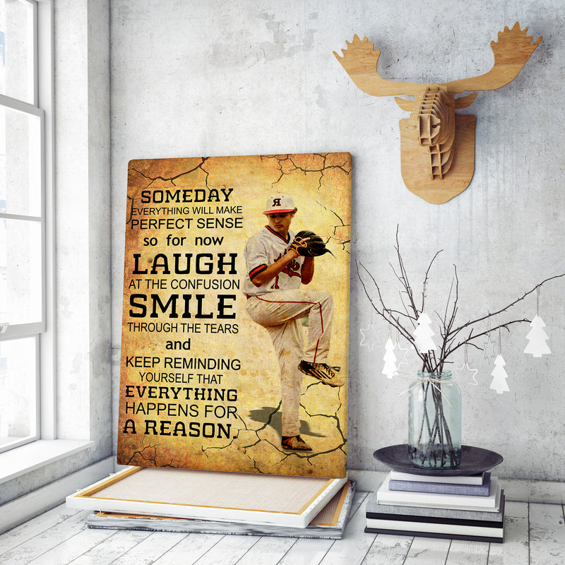 SOMEDAY EVERYTHING WILL MAKE PERFECT SENSE - CUSTOM CANVAS - TU1710201LG