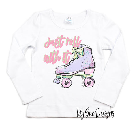Just Roll with it Long Sleeve Tee