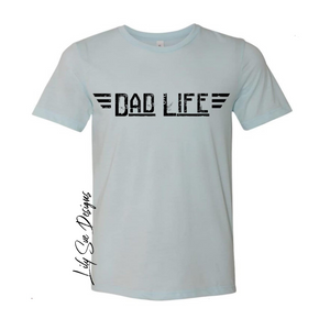 Dad Life Adult Tshirts