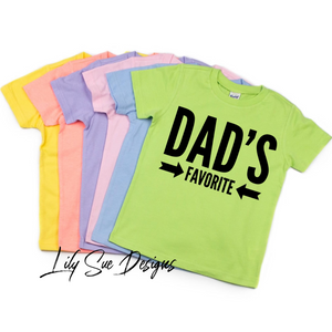 Dad's Favorite Colored Tees