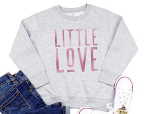 Little Love Sweatshirt