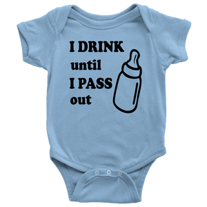 Drink until pass out Baby Onesie - Dark Print
