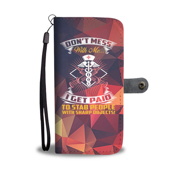 Don't Mess - Phlebotomist Wallet Case