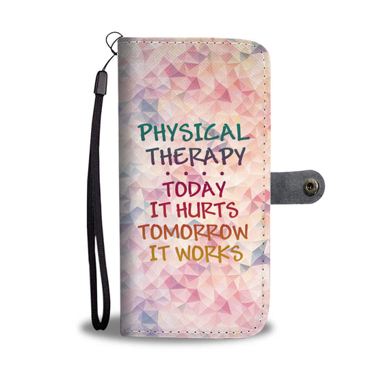 TODAY - Physical Therapy PT Wallet Case
