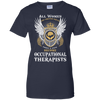 All - Few Occupational Therapist  Ladies' 100% Cotton T-Shirt