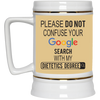 Google Dietitian Beer Stein 22oz.
