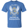 All Men - Few PTs Physical Therapist Cotton T-Shirt