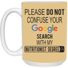 Google Nutritionist 15 oz. White Mug