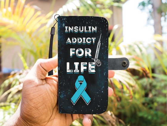 Insulin Addict For Life - Diabetes Wallet Case