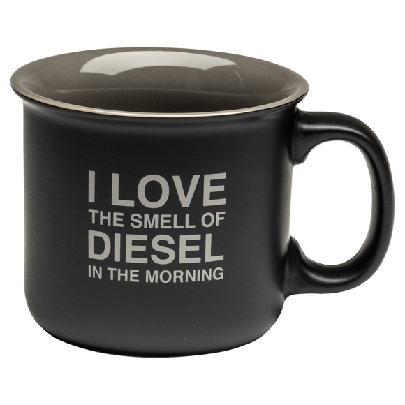 Love the Smell of Diesel Coffee Cup