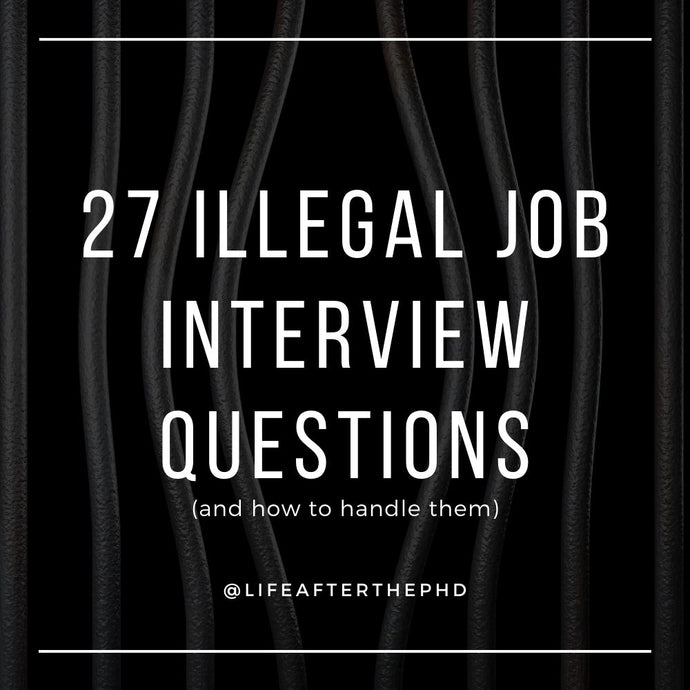 27 ILLEGAL Interview Questions to Know Before Your PhD Job Interview