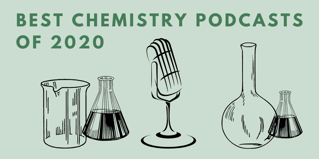 best chemistry podcasts of 2020