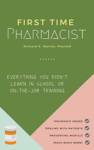 First-Time-Pharmacist