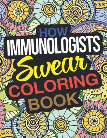 How-Immunologists-Swear-Coloring-Book