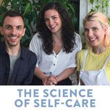 science of self care podcast