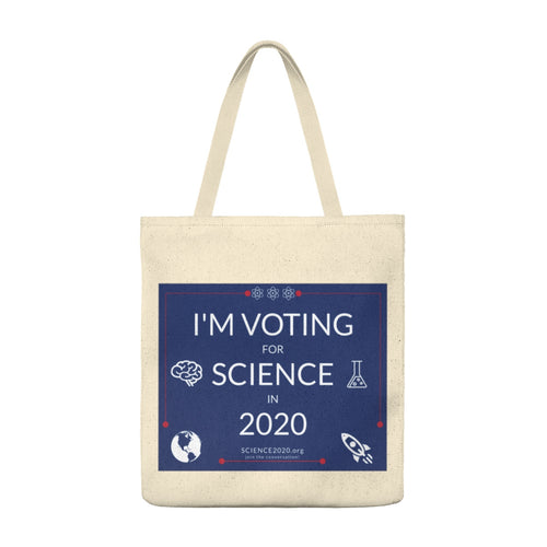 I'm voting for science in 2020 tote bag