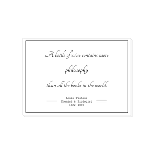Louis Pasteur wine philosophy quote