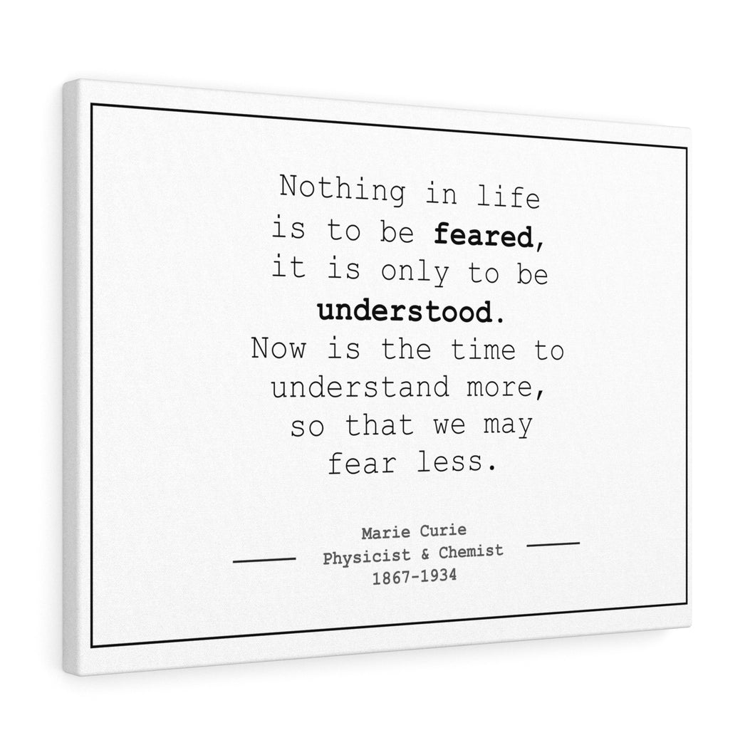 Marie Curie Quote print fear less