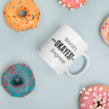 World's OKAYEST Engineer Coffee Mug Donuts
