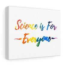 Science is for everyone rainbow canvas wrap print for research scientists