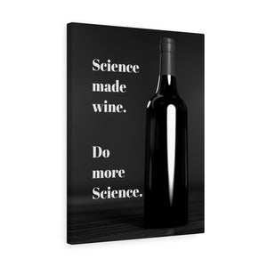 Science made wine. Do more science canvas wrap print