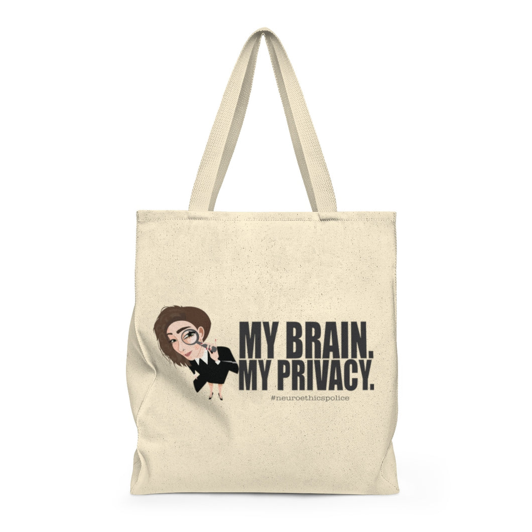Neuroethics Police Tote - My Brain. My Privacy.